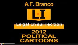 Video of Branco 2012 toons at Legal Insurrection