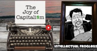 Joe Dan Gorman – The Joy of Capitalism