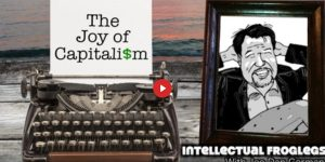 Joe Dan Gorman - The Joy of Capitalism